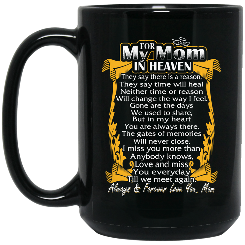 Guardian Angel Coffee Mug For My Mom In Heaven Always Forever Love You Best Friend 11oz - 15oz Black Mug