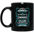 Guardian Angel Coffee Mug Gates Of Momories Will Never Close How Much I Miss You Brother 11oz - 15oz Black Mug CustomCat