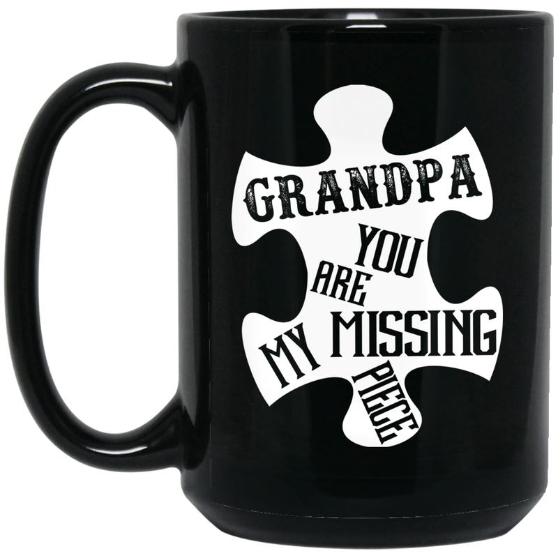 Guardian Angel Coffee Mug Grandpa You Are My Missing Piece 11oz - 15oz Black Mug CustomCat