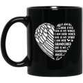 Guardian Angel Coffee Mug I Am Her Eyes She is My Wings My Spirit I Am Her Grandchild 11oz - 15oz Black Mug CustomCat