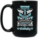 Guardian Angel Coffee Mug I Miss My DaughterEveryday For The Rest Of My Life Angel Wings 11oz - 15oz Black Mug