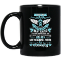 Guardian Angel Coffee Mug I Miss My Nana Everyday For The Rest Of My Life Angel Wings 11oz - 15oz Black Mug CustomCat