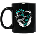 Guardian Angel Coffee Mug Mom Your Wings Were Ready But My Heart Was Not 11oz - 15oz Black Mug CustomCat