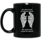 Guardian Angel Coffee Mug My Dad Is My Guardian Angel He Watches Over My Back Angel Wings 11oz - 15oz Black Mug
