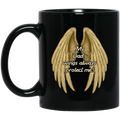 Guardian Angel Coffee Mug My Dad's Wings Always Protect Me 11oz - 15oz Black Mug CustomCat