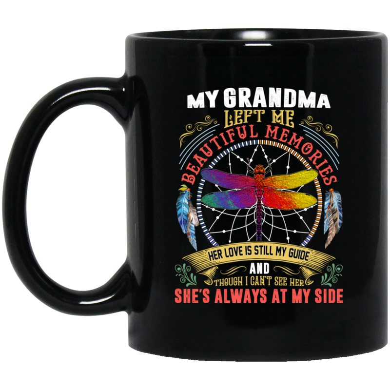 Guardian Angel Coffee Mug My Grandma Left Me Beautiful Memories Dragonfly Angel 11oz - 15oz Black Mug