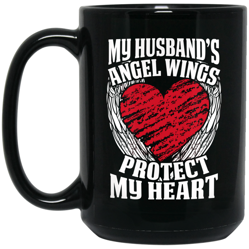 Guardian Angel Coffee Mug My Husband's Angel Wings Protect My Heart 11oz - 15oz Black Mug