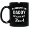 Guardian Angel Coffee Mug No Longer At My Side But Always In My Heart Daddy 11oz - 15oz Black Mug