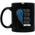 Guardian Angel Coffee Mug There's Now A Hole No One Can Fill Within My Heart Brother 11oz - 15oz Black Mug CustomCat