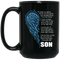 Guardian Angel Coffee Mug There's Now A Hole No One Can Fill Within My Heart Son 11oz - 15oz Black Mug
