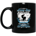 Guardian Angel Mug It's Been A Long Day Without You Mom And I'll Tell You See You Again 11oz - 15oz Black Mug CustomCat