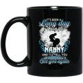 Guardian Angel Mug It's Been A Long Day Without You Nanny And I'll Tell You See You Again 11oz - 15oz Black Mug CustomCat