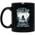 Guardian Angel Mug It's Been A Long Day Without You Wife And I'll Tell You See You Again 11oz - 15oz Black Mug CustomCat