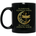 Guardian Angel Mug My Dad Is My Guardian Angel He Watches Over My Back Dragonfly Angel 11oz - 15oz Black Mug CustomCat