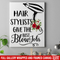 Hairstylist Canvas - Hair Stylist Give The Best Blow Job Hairdressing Tools Flower Art Canvas Wall Art Decor