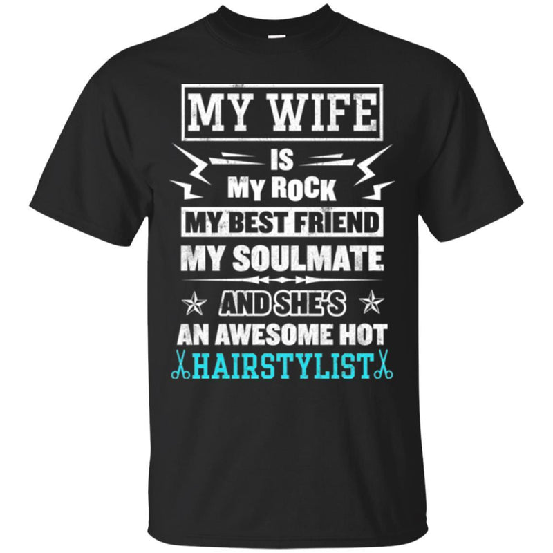 Hairstylist T-Shirt My Wife Is Awesome Hot Hairstylist Gifts For Wife Tee Shirt CustomCat