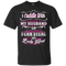 I Cuddle With My Husband Funny T-shirt For Valentine CustomCat