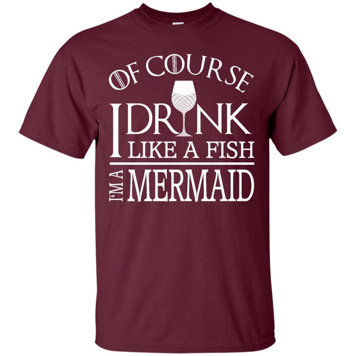 I Drink Like A Fish I'm A Mermaid T-shirt & Hoodie CustomCat
