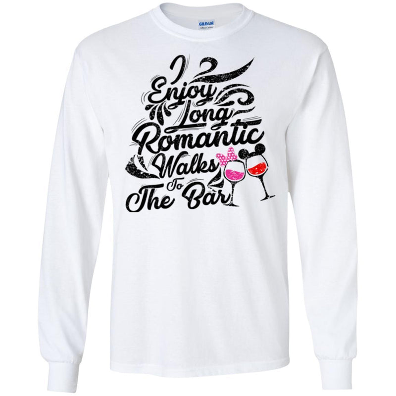 I Enjoy Long Romantic Walks To The Bar Funny Gifts Wine Lover Shirt CustomCat