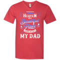I know heaven is a beautiful pleace because they have my dad T-shirts CustomCat
