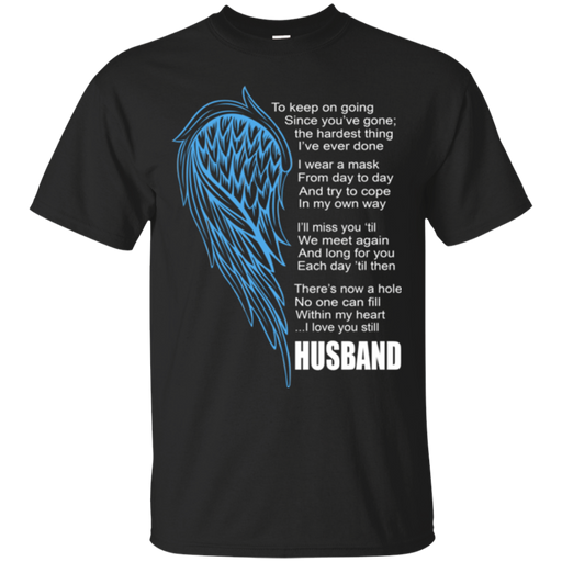 I love my husband my guardian angel T-shirts CustomCat