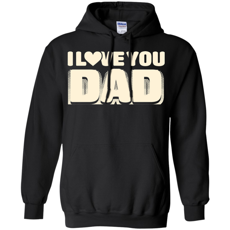 I Love You Dad Tshirt For Father's Day CustomCat