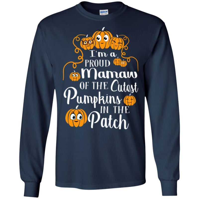 I'm a Proud Mamaw Of The Cutest Pumpkins In The Patch Halloween Funny Gift T Shirts CustomCat