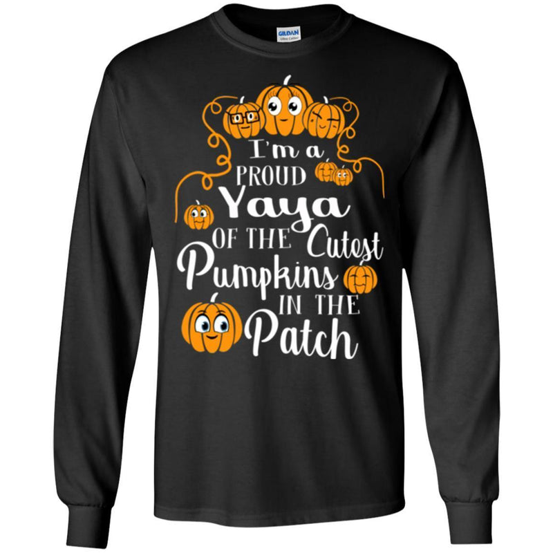 I'm a Proud Yaya Of The Cutest Pumpkins In The Patch Halloween Funny Gift T Shirts CustomCat