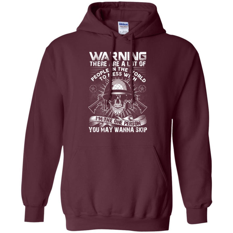 I'm The One Person You May Wanna Skip Veterans T-shirts & Hoodie for Veteran's Day CustomCat