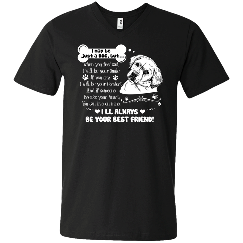 I Will Always Be Your Best Friend T-shirt For Labrador Lovers CustomCat