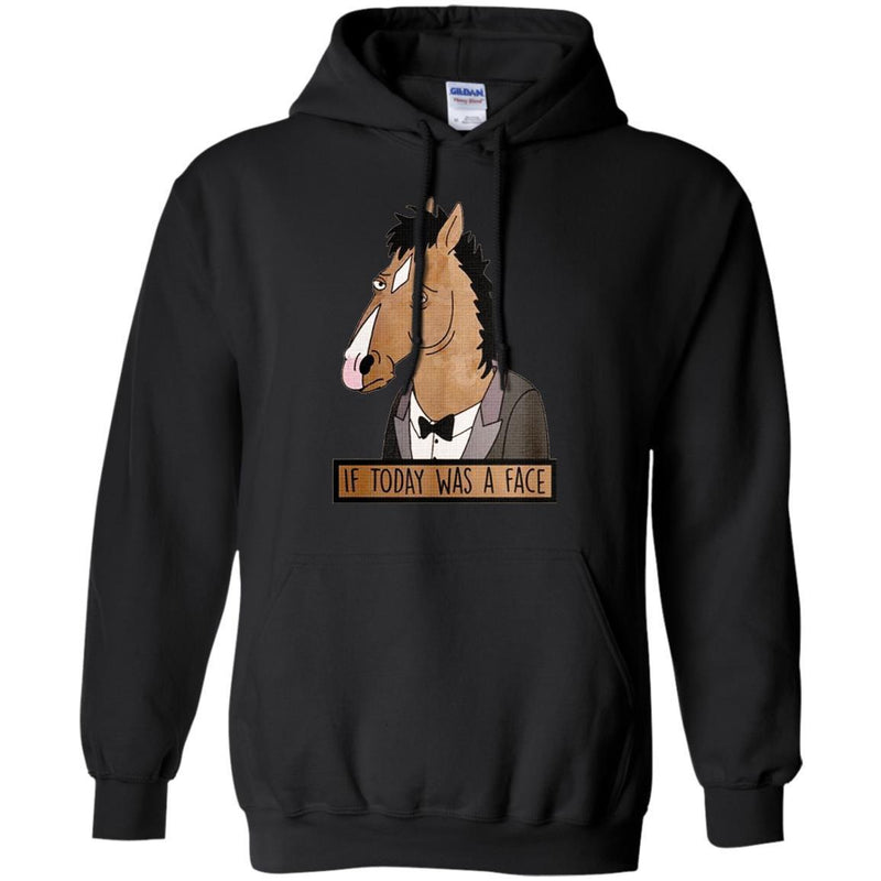 If Today was a Face T-shirt & Hoodie for Horse Lovers CustomCat