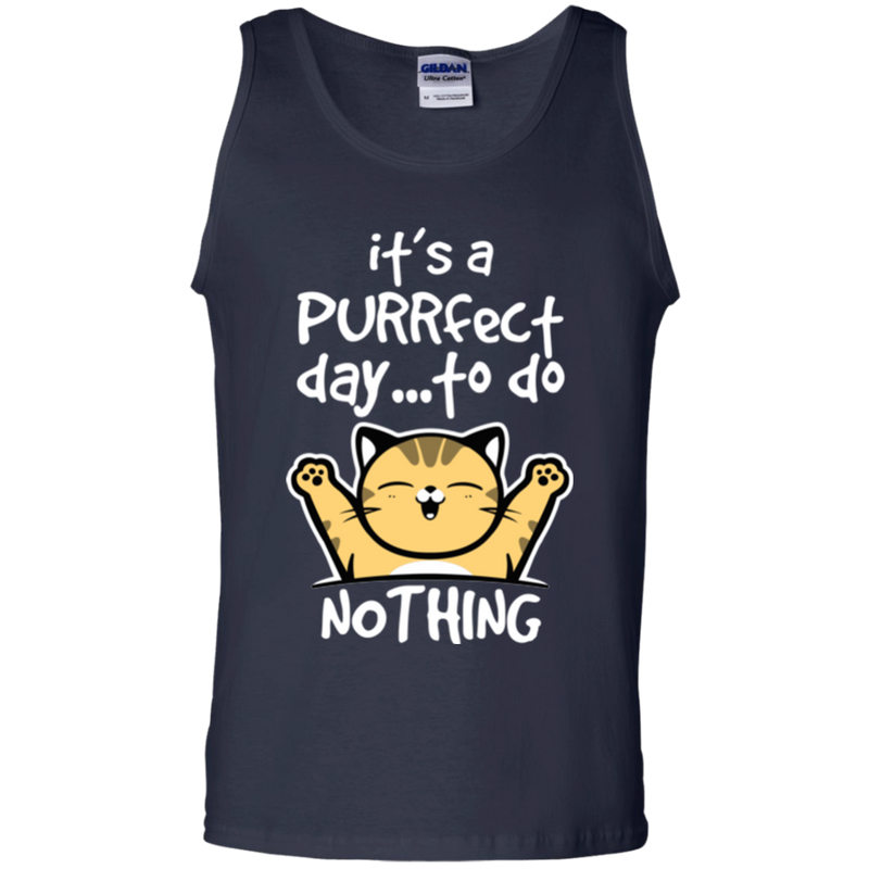 It's a purrfect day to do nothing funny cat T-shirts CustomCat