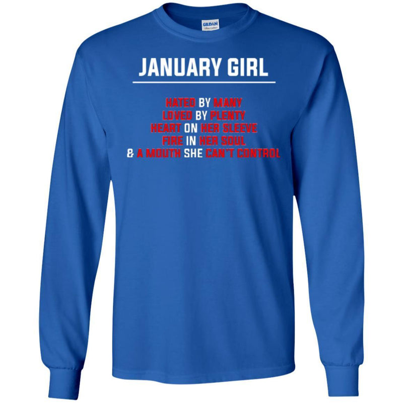 January Girl Hated By Many Loved By Plenty Heart On Her Sleeve Fire In Her Soul Shirts CustomCat