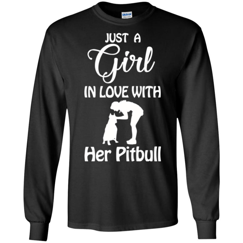 Just A Girl In Love With Her Pitbull Funny Gift Lover Dog Tee Shirt CustomCat