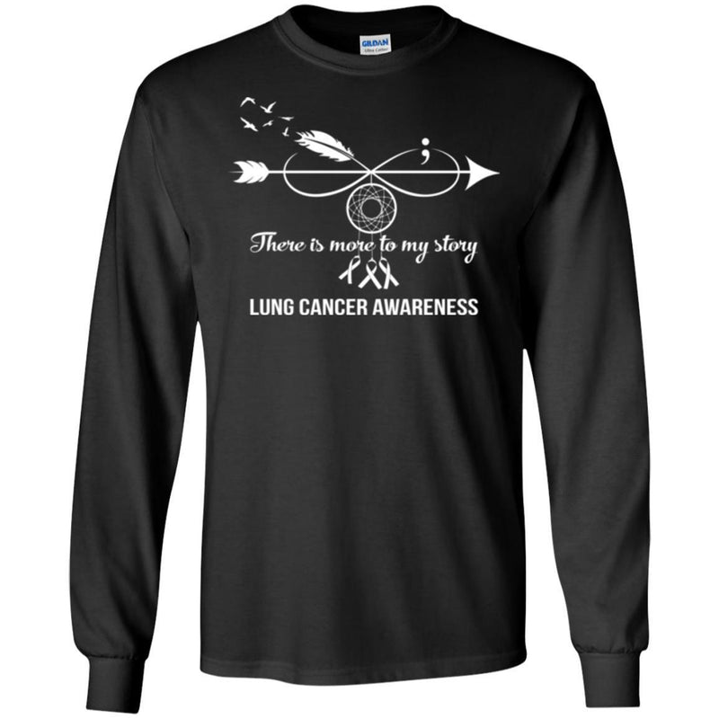 Lung Cancer Awareness T Shirt There Is More To My Story Infinity Dreamcatcher  Shirts CustomCat