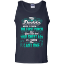 My Daddy Never To Throw The First Punch Funny T-shirts CustomCat