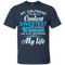 My Girlfriend is the Coolest Woman and My Life t-shirt CustomCat