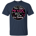 My Kids Are Always Going To Be My Babies t-shirt for Mothers Grandma CustomCat