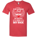 my mom is my guardian angel she watches over my back t-shirts for mother's day CustomCat