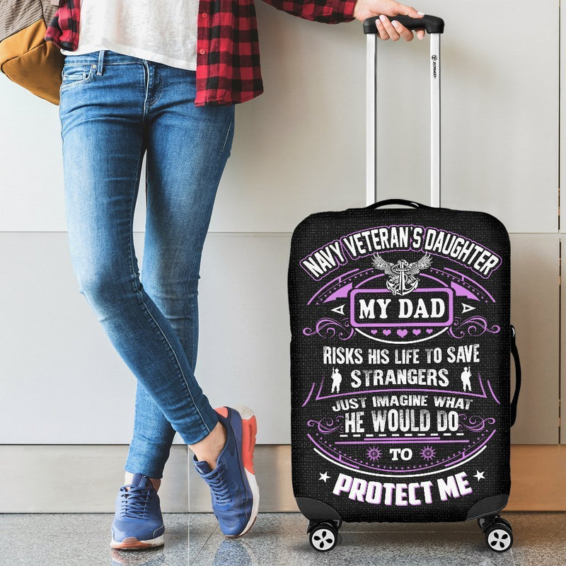 Navy Veteran's Daughter Is Protected By Her Dad Luggage Cover interestprint