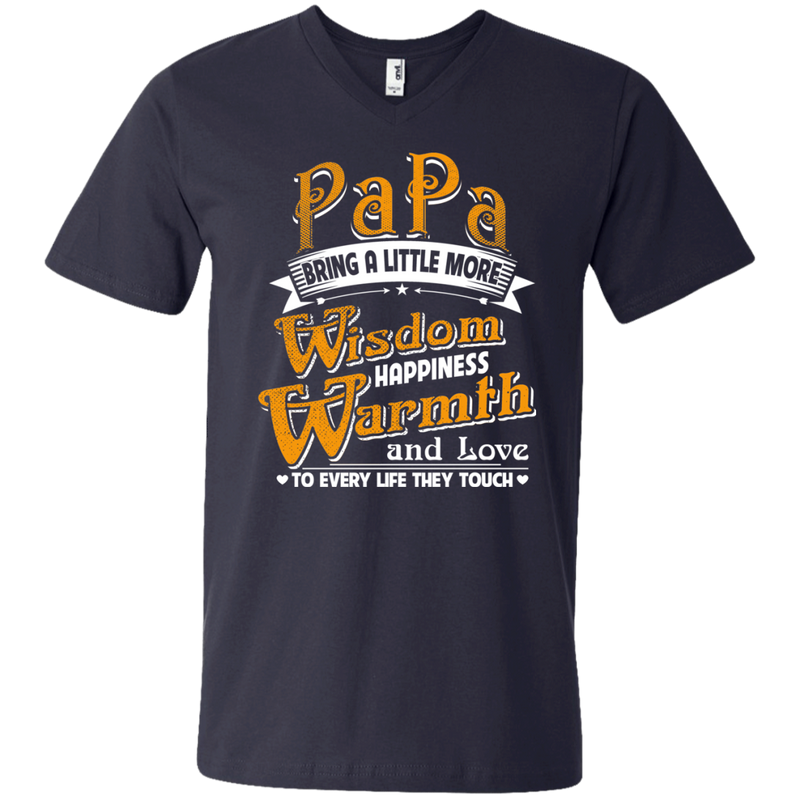 Papa Bring A Little More Wisdom Happiness Warmth and Love to Every Life They Touch t-shirt CustomCat