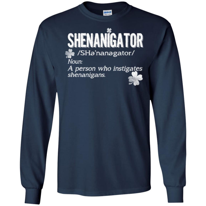 Shenanigator Noun A Person Who Instigates Shenanigans Funny Gifts Patrick's Day Irish T-Shirt CustomCat