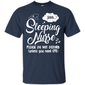 Sleeping Nurse Please Do Not Disturb Unless You Need CPR Funny Tshirts CustomCat