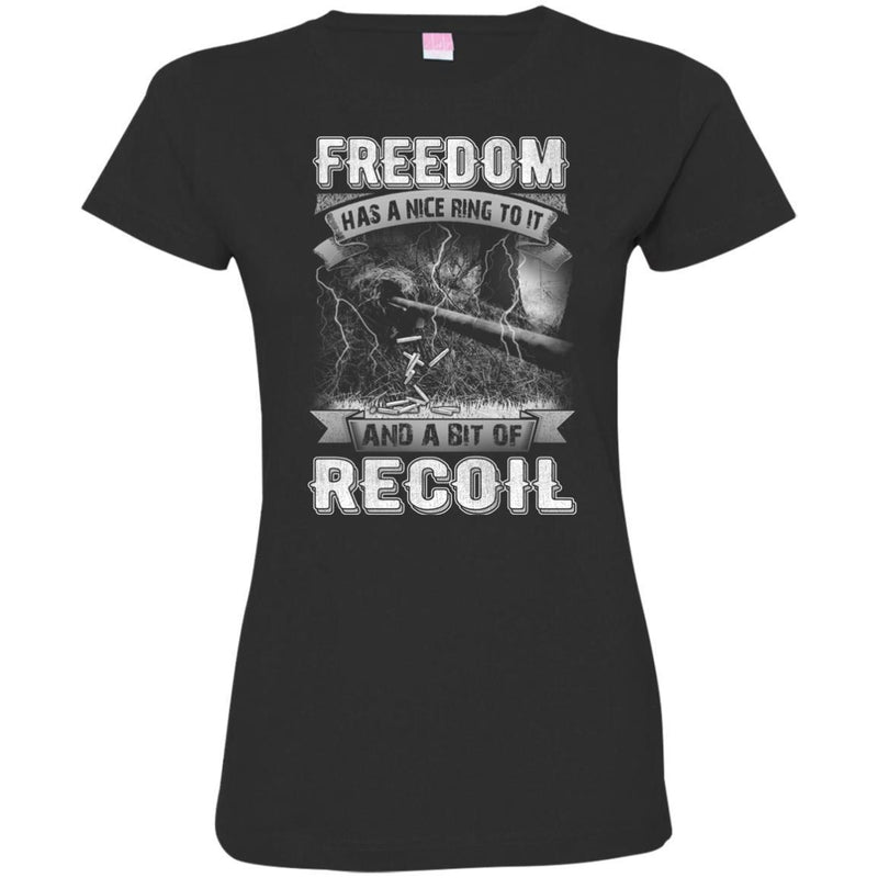 SNIPER T SHIRT- FREEDOM HAS A NICE RING TO IT AND A BIT OF RECOIL FIREARMS MILITARY MENS TEES CustomCat