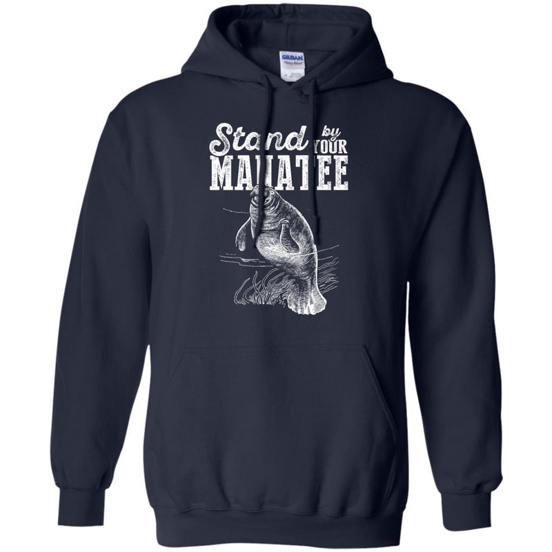 Stand By Your Manatee T-shirt & Hoodie CustomCat