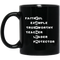Teacher Coffee Mug Faithful Example Trustworthy Teacher Lerder Protector 11oz - 15oz Black Mug