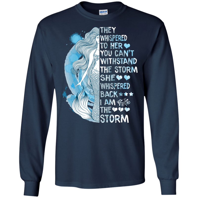 They Whispered To Her You Can't Withstand The Storm CustomCat