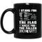 Usmc Veteran Coffee Mug I Stand For The Flag I Kneel For The Fallen USMC Veteran 11oz - 15oz Black Mug