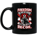 Veteran Coffee Mug Freedom Has A Nice Ring To It And A Bit Of Recoil Veteran 11oz - 15oz Black Mug CustomCat