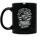 Veteran Coffee Mug Stand For The National Anthem Because Of Those Serving And Those Who Died 11oz - 15oz Black Mug CustomCat
